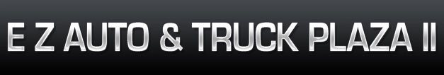EZ Auto & Truck Plaza II